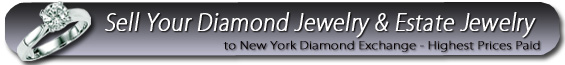 Sell your Diamond and Estate Jewelry to NY Diamond Exchange